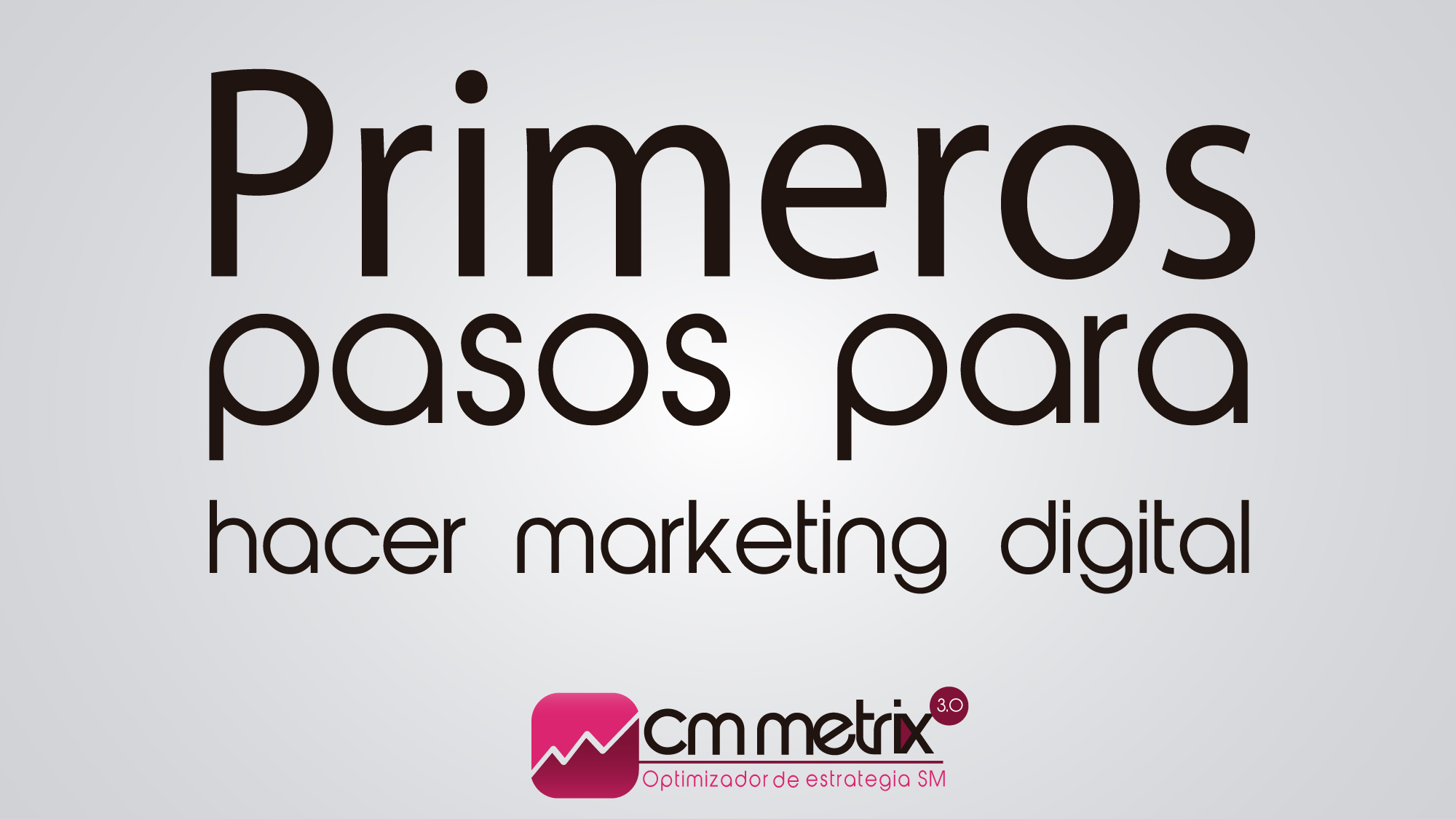 Primeros pasos en el marketing digital
